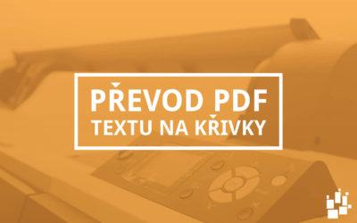 Převod textu v PDF na křivky