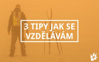3 tipy jak se vzdělávám